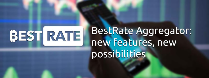 BestRate Aggregator: New Features, New Possibilities