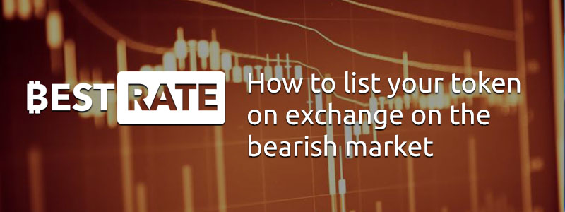 How to List Your Token on Exchange on the Bearish Market